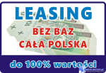 Najlepszy LEASING bez BIK BIG do 100%